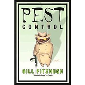 Pest Control | [Bill Fitzhugh]