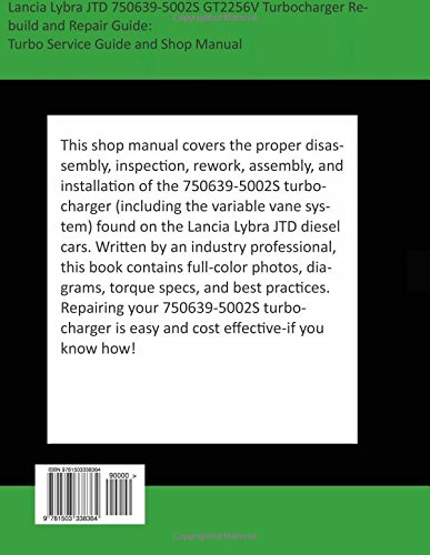 Lancia Lybra JTD 750639-5002S GT2256V Turbocharger Rebuild and Repair Guide: