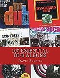 100 Essential Dub Albums