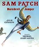 Sam Patch: Daredevil Jumper