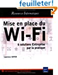 Mise en place du Wi-Fi : 6 solutions...