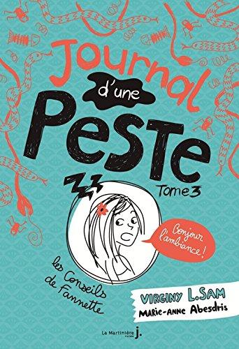 Journal d'une peste, Tome 3 : Bonjour l'ambiance !