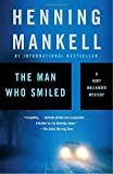 img - for The Man Who Smiled (Kurt Wallander Series) book / textbook / text book