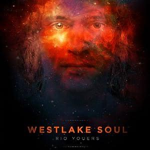 Westlake Soul | [Rio Youers]
