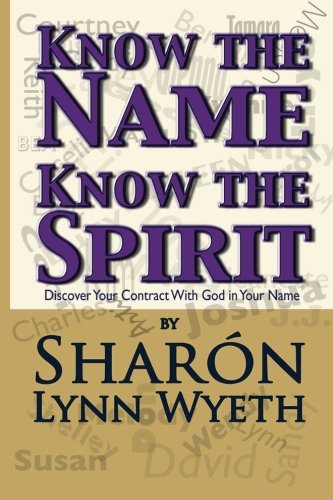 know-the-name-know-the-spirit-discover-your-contract-with-god-in-your-name