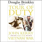 Tour of Duty: John Kerry and the Vietnam War | [Douglas Brinkley]