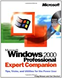 img - for Microsoft Windows 2000 Professional Expert Companion: Tips, Tricks, and Utilities for the Power User (Eu-Expert Companion) book / textbook / text book