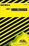 CliffsNotes on Eliots Middlemarch