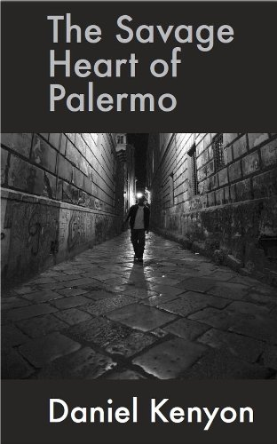 The Savage Heart of Palermo