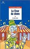echange, troc Collectif - La Fleur du clown