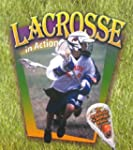 Lacrosse in Action (Sports in Action)