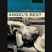 Angel's Rest | [Charles Davis]