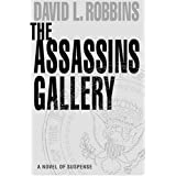 The Assassins Gallery ~ David L. Robbins