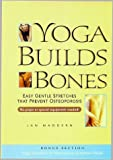 img - for Yoga Builds Bones: Easy Gentle Stretches That Prevent Osteoporosis by Jan Maddern (2000-08-04) book / textbook / text book