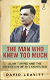 Man Who Knew Too Much (0297846558) by Leavitt, David