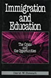 Immigration and Education: The Crisis and the Opportunities