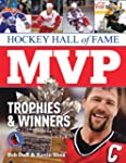 Hockey Hall of Fame MVP Trophies and...