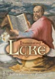 img - for Illuminating Luke: The Infancy Narrative in Italian Renaissance Painting book / textbook / text book