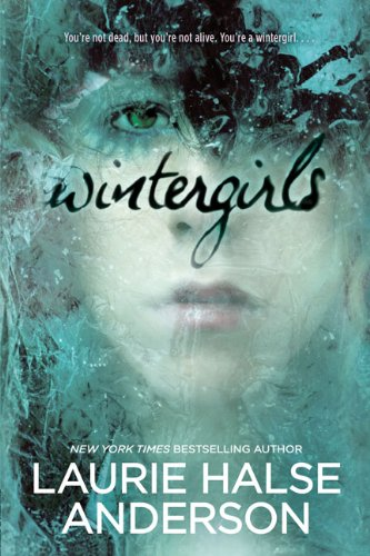 Wintergirls by Laurie Halse Anderson