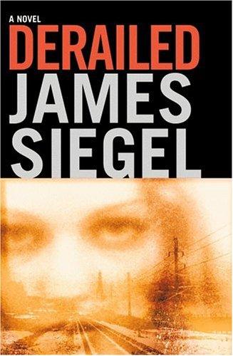 Derailed, James Siegel