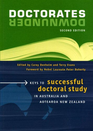 Doctorates Downunder: Keys to Successful Doctoral Study in Australian and Aotearoa New Zealand (Second Edition) PDF