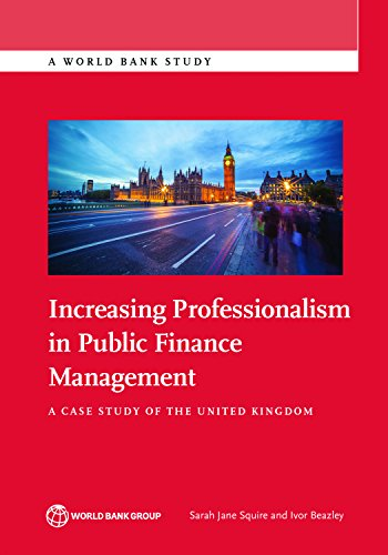 increasing-professionalism-in-public-finance-management-a-case-study-of-the-united-kingdom-world-ban