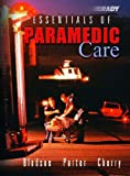 Essentials of Paramedic Care (0130987921) by Bledsoe, Bryan E.