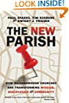 The New Parish: How Neighborhood Chur...