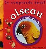 echange, troc Christiane Prigent - Oiseau : Je comprends tout !