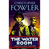 The Water Room: (Bryant & May Book 2)by Christopher Fowler
