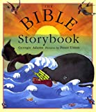 The Bible Storybook: Ten Tales from the Old and New Testaments (0803717601) by Adams, Georgie