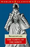The Taming of the Shrew (World's Classics) (0192814400) by William Shakespeare