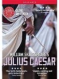 Shakespeare:Julius Caesar [Dominic Dromgoole, Various] [OPUS ARTE : DVD] [2015]
