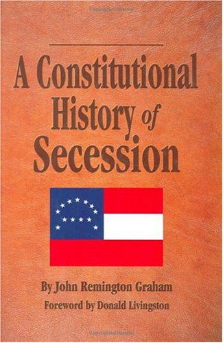 A Constitutional History of Secession