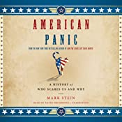 American Panic: A History of Who Scares Us and Why | [Mark Stein]