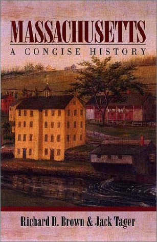Massachusetts: A Concise History
