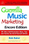 Guerrilla Music Marketing, Encore Edi...