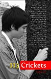 img - for 113 Crickets: Summer 2012 book / textbook / text book