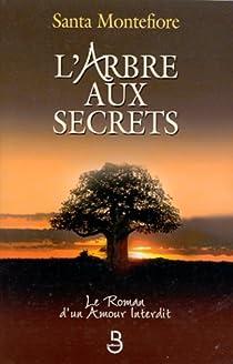 L'Arbre aux secrets par Montefiore
