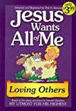 Jesus Wants All of Me: Loving Others