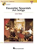 Favorite Spanish Art Songs: The Vocal Library Low Voice (0634060295) by Walters, Richard