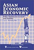 img - for Asian Economic Recovery: Policy Options for Growth & Stability book / textbook / text book
