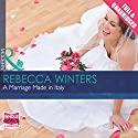 A Marriage Made in Italy Audiobook by Rebecca Winters Narrated by Antoinette LaVecchia