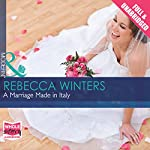 A Marriage Made in Italy | Rebecca Winters