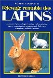 echange, troc Robert Gianinetti - L'élevage rentable des lapins