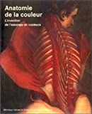 Anatomie de la couleur. L'Invention de l'estampe en couleurs (French Edition) (2717719717) by Rodari, Florian