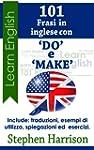 """101 Frasi in inglese con """"DO"""" e  """"MAK..."""