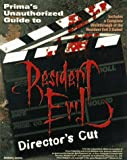 A. Lynch Resident Evil: Director's Cut (Strategy Guide)