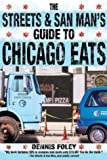 The Streets and San Man's Guide to Chicago Eats
