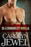 DX (A Crimson City Demon Novel)